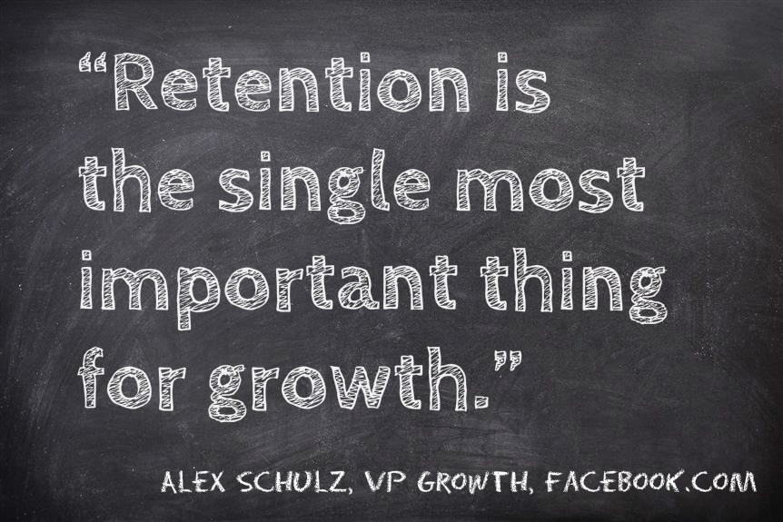Retention is the single most important thing for growth, Alex Schulz, VP Growth Facebook